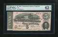 Confederate Notes:1864 Issues, T69 $5 1864. Here is a consecutive note to the previous lot graded PMG Uncirculated 62 EPQ....
