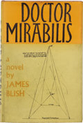 Books:First Editions, James Blish. Doctor Mirabilis. London: Faber and Faber,1964.. ...
