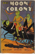 Books:First Editions, William Dixon Bell. The Moon Colony. Chicago, Illinois: TheGoldsmith Publishing Company, [1937]....