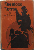 Books:First Editions, A. G. Birch. The Moon Terror. Indianapolis: Popular FictionPublishing Co., [1927]....