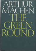 Books:First Editions, Arthur Machen. The Green Round. Sauk City: Arkham House,1968.. ...