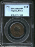 1773 1/2P Virginia Halfpenny, Period MS63 Brown PCGS. Breen-180, 7 harp strings. A boldly struck and attractively preser...