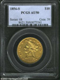 Liberty Eagles: , 1856-S $10 AU50 PCGS. Among the more common early S-mint ...