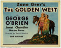 "Movie Posters:Western, Golden West, The (Fox, 1932). Title Lobby Card (11"" X 14""). Thisbeautiful card is from the George O'Brien film adapted from..."