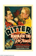 "Movie Posters:Western, Headin' For the Rio Grande (Grand National, 1936). One Sheet (27"" X41""). This was Tex Ritter's, father of TV star John Ritt..."