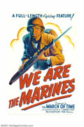 """Movie Posters:War, We Are The Marines (RKO, 1942). One Sheet (27"""" X 41"""") This greatStone Litho poster is from one of the very best of the Worl..."""