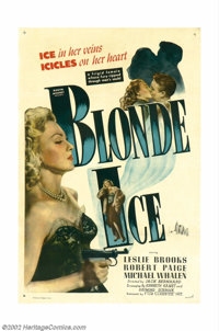 "Blonde Ice (Film Classics, Inc., 1948). One Sheet (27"" X 41""). Low-budget, film-noir stars Leslie Brooks as, a..."
