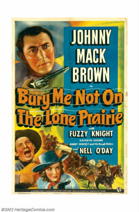 """Bury Me Not on the Lone Prairie (Universal, 1941). One Sheet (27"""" X 41""""). Johnny Mack Brown, a star from the s..."""