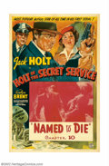 """Movie Posters:Serial, Holt of the Secret Service (Columbia, 1941). One Sheet (27"""" X 41"""") Chapter 10 """"Named to Die."""" Columbia's aging star Jack Hol..."""
