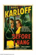 "Movie Posters:Horror, Before I Hang (Columbia, 1940). One Sheet (27"" X 41""). Boris Karloff plays a doctor convicted of a mercy killing and sentenc..."
