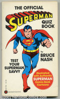 Modern Age (1980-Present):Miscellaneous, The Official Superman Quiz Book. (Warner Publishing 1978) Condition: FN/VF. Here is the 206 page paperback book that tests y...