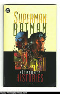 Modern Age (1980-Present):Miscellaneous, Superman and Batman: Alternate Histories (DC 1996) Condition: FN. Graphic novel, signed by Julius Schwartz. From the perso...