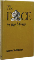 Books:First Editions, Denys Val Baker: The Face in the Mirror. (Sauk City: ArkhamHouse, 1974), first edition, 113 pages, black cloth with gil...