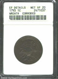 1793 1C Wreath Cent--Vine and Bars, Corroded--ANACS. XF Details, Net VF20. S-6, R.3. A mostly chocolate-brown representa...