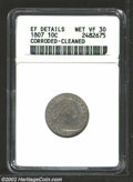 Early Dimes: , 1807 10C --Corroded, Cleaned--ANACS. XF Details, Net VF30. ...