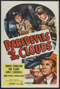"""Movie Posters:Drama, Daredevils of the Clouds (Republic, 1948). One Sheet (27"""" X 41""""). Drama. Starring Robert Livingston, Mae Clarke, James Cardw..."""