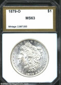 Additional Certified Coins: , 1879-O $1 Morgan Dollar MS63 PCI (MS61). Frosty, ...