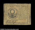 Colonial Notes:Continental Congress Issues, Continental Currency May 10, 1775 $30 Fine. Well ...