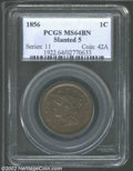 """1856 1C Slanted 5 MS64 Brown PCGS. The current Coin Dealer Newsletter (Greysheet) wholesale """"bid"""" price is $30..."""