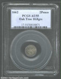 1662 2PENCE Oak Tree Twopence AU55 PCGS. Small Date. Noe-31, R.6. 10.8 grs. The reverse die break (as struck) is fully f...