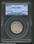Seated Quarters: , 1875-S 25C MS62 PCGS. A very attractive, frosty example ...