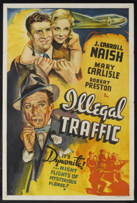 "Illegal Traffic (Paramount, 1938). Other Company One Sheet (27"" X 41""). Crime. Starring J. Carroll Naish, Mary..."