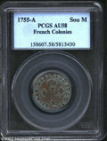 Colonials: , 1755-A French Colonies Sou Marque AU58 PCGS. Breen-...