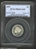 Proof Liberty Nickels: , 1895 5C PR66 Cameo PCGS. The devices boast solid cameo ...