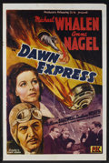 """Movie Posters:Drama, Dawn Express (PRC, 1942). One Sheet (27"""" X 41""""). Spy Drama. Starring Michael Whalen, Anne Nagel, William Bakewell, Constance..."""