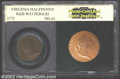 Additional Certified Coins: , 1773 1/2P Virginia Halfpenny, No Period MS62 Brown PCI (...
