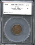 Additional Certified Coins: , 1922 No D 1C Strong Reverse Cent XF45 Obverse Scratch, ...