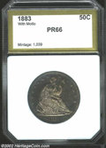 Additional Certified Coins: , 1883 50C Half Dollar PR66 PCI (PR65 Questionable Toning). ...