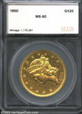 Additional Certified Coins: , 1850 $20 Double Eagle AU58 SEGS (AU58 Lightly Cleaned). A ...