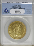 Early Eagles, 1795 $10 13 Leaves--Cleaned, Tooled--AU53 ANACS. AU53 Details. NGCCensus: (7/125). PCGS Population (19/92). Mintage: 5,58...