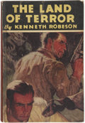 Books:First Editions, Kenneth Robeson [pseudonym for Lester Dent]. The Land ofTerror. New York: Street and Smith, Inc., 1933....