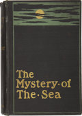 Books:Signed Editions, Bram Stoker. The Mystery of The Sea. London: WilliamHeinemann, 1902....