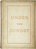 Books:Children's Books, Bram Stoker. Under the Sunset. London: Sampson Low, Marston,Searle, and Rivington, 1882....
