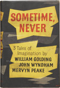 Books:First Editions, William Golding, John Wyndham, and Mervyn Peake. Sometime,Never. Three Tales of Imagination. London: Eyre &Spo...