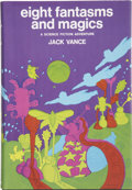 Books:First Editions, Jack Vance. Eight Fantasms and Magics. New York: TheMacmillan Company, 1969.. ...