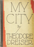 Books:First Editions, Theodore Dreiser. My City. New York: Horace Liveright,1929.. ...