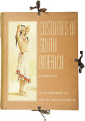 Books:First Editions, Edouard Halouze. Costumes of South America. New York: French& European Publications, Inc., 1941.. ...