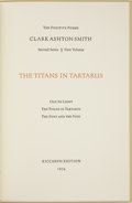 Books:First Editions, Clark Ashton Smith. The Titans in Tartarus. [No place, CA]:Siana Literary Enterprises, Inc., 1974.. ...