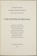 Books:First Editions, Clark Ashton Smith. The Potion of Dreams....