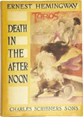 Books:First Editions, Ernest Hemingway. Death in the Afternoon. New York: CharlesScribner's Sons, 1932....
