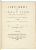 Books:First Editions, Joseph Dacre Carlyle. Specimens of Arabian Poetry, fromthe Earliest Time to the Extinction of the Khaliphat, with...
