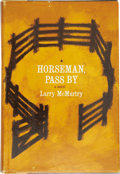 Books:First Editions, Larry McMurtry. Horseman, Pass By. New York: Harper &Brothers [1961]....