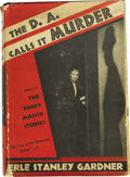 Books:First Editions, Erle Stanley Gardner. The D.A. Calls It Murder. New York:William Morrow and Company, 1937....