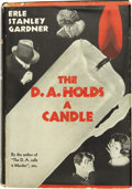 Books:First Editions, Erle Stanley Gardner. The D.A. Holds a Candle. New York:William Morrow and Company, 1938....