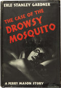Books:First Editions, Erle Stanley Gardner. The Case of the Drowsy Mosquito. NewYork: William Morrow and Company, 1943....