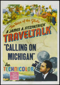 "Movie Posters:Documentary, FitzPatrick Traveltalks--Calling On Michigan (MGM, 1949). One Sheet (27"" X 41""). Documentary...."
